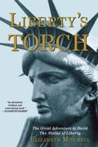 Liberty's Torch ebook by Elizabeth Mitchell