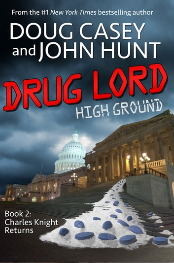 Drug Lord ebook by Doug Casey,John Hunt