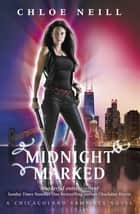 Midnight Marked - A Chicagoland Vampires Novel ebook by