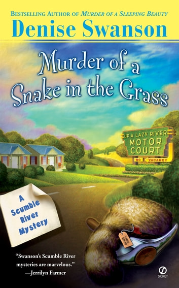 Murder Of A Snake In The Grass ebook by Denise Swanson