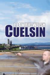 Cuelsin ebook by John Lawrie-Welsh