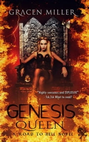 Genesis Queen - Road to Hell, #3 ebook by Gracen Miller