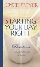 Starting Your Day Right ebook by Joyce Meyer
