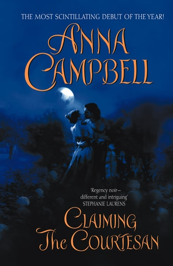 Claiming the Courtesan ebook by Anna Campbell
