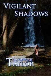 Vigilant Shadows ebook by Savannah Taylor