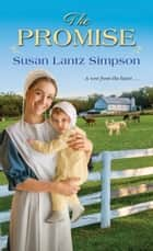 The Promise ebook by Susan Lantz Simpson