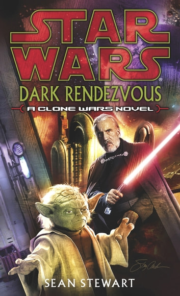 Star Wars: Dark Rendezvous ebook by Sean Stewart