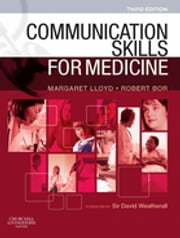 Communication Skills for Medicine E-Book ebook by Margaret Lloyd, MD, FRCP,...