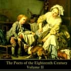 Poets of the Eighteenth Century, The - Volume II audiobook by Henry Fielding, Philip Freneau, Johann Wolfgang von Goethe