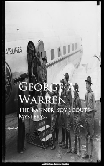 The Banner Boy Scouts Mystery ebook by George A. Warren