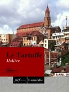Le Tartuffe eBook by Molière