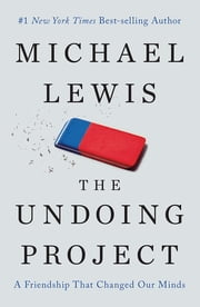 The Undoing Project: A Friendship That Changed Our Minds (Signed Edition) ebook by Michael Lewis