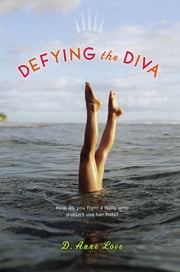 Defying the Diva ebook by D. Anne Love
