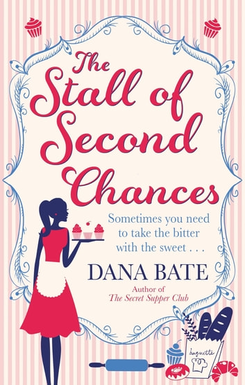 The Stall of Second Chances ebook by Dana Bate