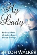 My Lady ebook by