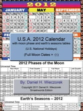 2012 U.S.A. Calendar With Moon Phase Table ebook by Daniel H. Wieczorek