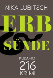 Erbsünde - Kudamm 216-Krimi ebook by Nika Lubitsch