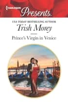 Prince's Virgin in Venice ebook by