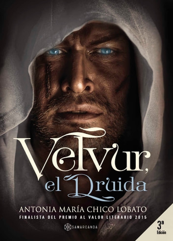 Velvur el Druida ebook by Antonia María Chico Lobato