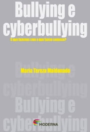 Bullying e cyberbullying ebook by Maria Tereza Maldonado