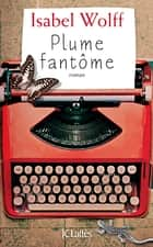 Plume fantôme ebook by