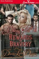 Cherry Hill 8: Rewards of Bravery ebook by