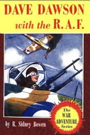 Dave Dawson with the R. A. F. ebook by Robert Sydney Bowen