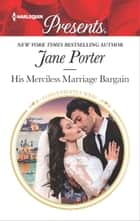 His Merciless Marriage Bargain ebook by Jane Porter