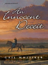 An Innocent Deceit ebook by Gail Whitiker
