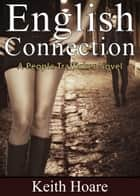 English Connection ebook by Keith Hoare