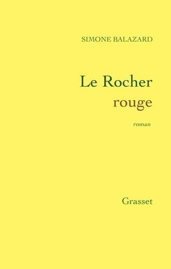 Le Rocher rouge ebook by Simone Balazard