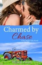 Charmed by Chase ebook by