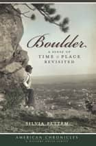 Boulder ebook by Silvia Pettem