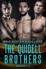Quidell Brothers Box Set - Quidell Brothers ebook by Kris Austen Radcliffe
