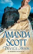Devil's Moon ebook by Amanda Scott