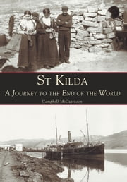 St Kilda A Journey to the End of the World ebook by Campbell McCutcheon
