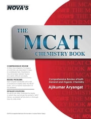 The MCAT Chemistry Book ebook by Ajikumar Aryangat