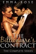 The Billionaire's Contract ebook by Emma Rose