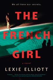 The French Girl ebook by Lexie Elliott