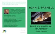Practice Makes Perfect in Chemistry: Organic Chemistry ebook by John Parnell