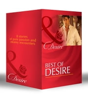Best of Desire: The Maverick Prince / The Last Lone Wolf / Billionaire, M.D. / The Millionaire Meets His Match / The Tycoon's Paternity Agenda / Ultimatum: Marriage / Bossman Billionaire / Master of Fortune (Mills & Boon e-Book Collections) 電子書 by Catherine Mann, Maureen Child, Olivia Gates,...