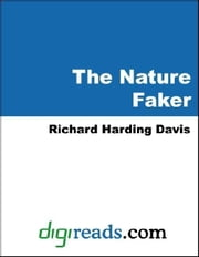The Nature Faker ebook by Davis, Richard Harding
