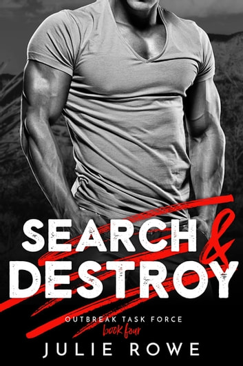 Search & Destroy ebook by Julie Rowe