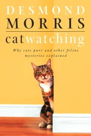 Catwatching ebook by Desmond Morris