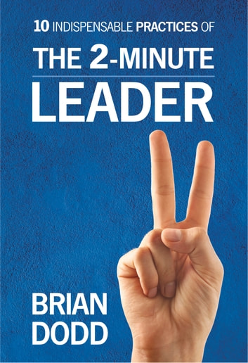 The 2-Minute Leader ebook by Brian Dodd