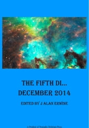 The Fifth Di... December 2014 ebook by J Alan Erwine