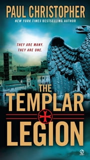 The Templar Legion ebook by Paul Christopher