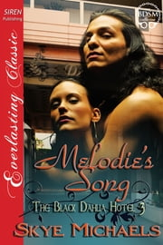 Melodie's Song ebook by Skye Michaels