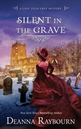 Silent in the Grave ebook by Deanna Raybourn
