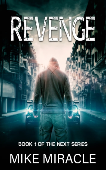 Revenge ebook by Mike Miracle